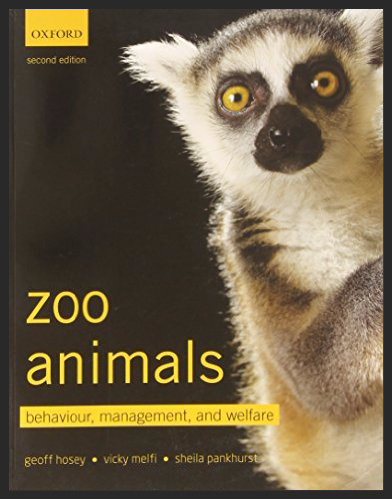 Zoo Animals: Behaviour, Management and Welfare